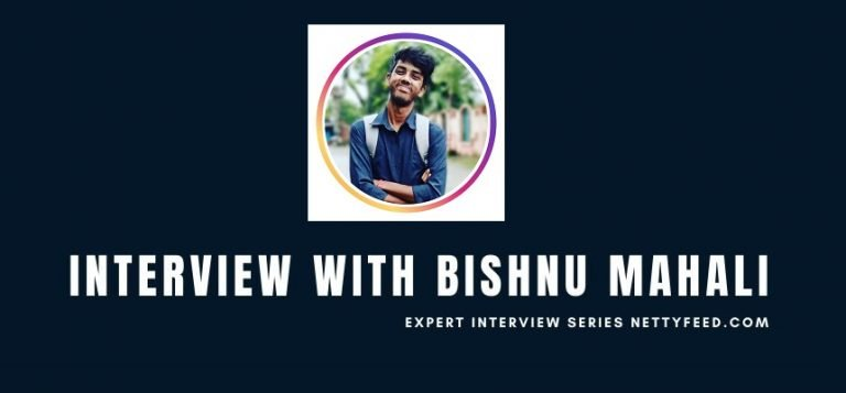 Interview with Bishnu Mahali: YouTuber, Podcaster and Blogger